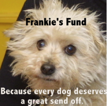 Frankie's Fund - Because every dog deserves a great send off